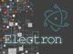 Electronデスクトップアプリ開発入門